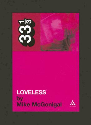 Loveless By McGonigal, Mike
