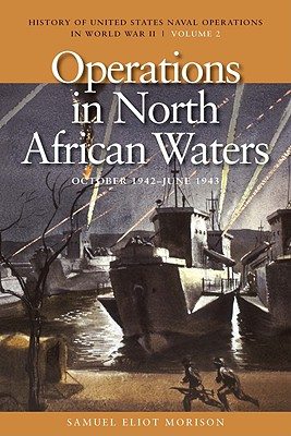 Operations in North African Waters By Morison, Samuel Eliot/ O'Hara, Vincent P. (INT)